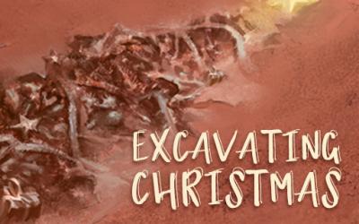 Excavating Christmas
