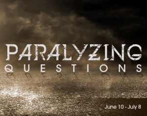 Paralyzing Questions