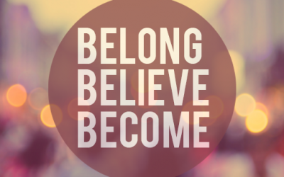 Belong | Believe | Become