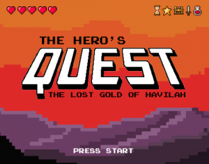 The Hero's Quest – The Lost Gold of Havilah